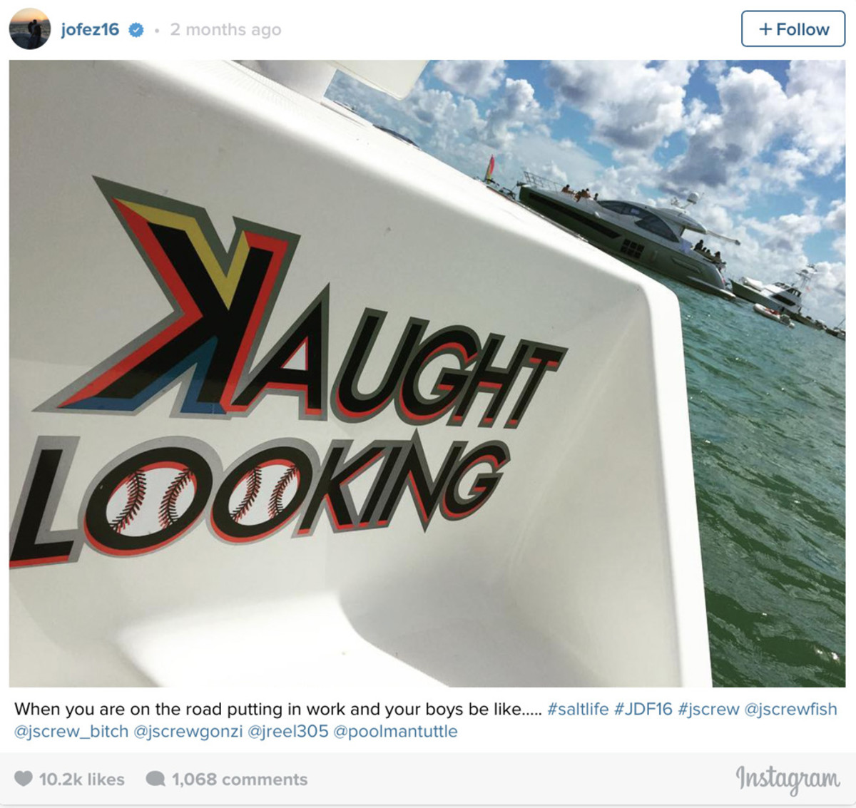 This Instagram photo by Miami Marlins pitcher Jose Fernandez shows the name of his boat, Kaught Looking. The name is spelled with a backward K, the symbol for a called third strike. The boat crashed early Sunday morning, killing Fernandez and two others on board.