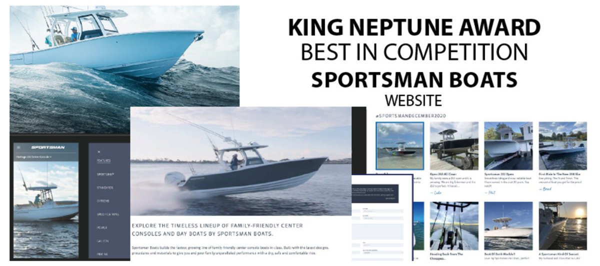 Sportsman Boats won the King Neptune Best-in-Competition Award for its website.